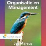 N. van Dam Jos Marcus Een praktijkgerichte benadering van organisatie en management incl. toegang tot Prepzone