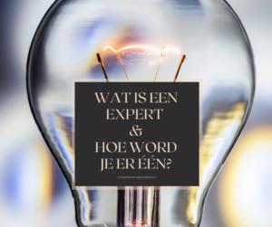 wat is een expert en hoe word je er één?