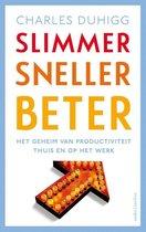 Charles Duhigg Slimmer sneller beter het geheim van productiviteit thuis en op het werk
