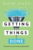 David Allen Getting things done de kunst van stressvrije productiviteit
