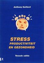 Gaillard Stress, productiviteit en gezondheid