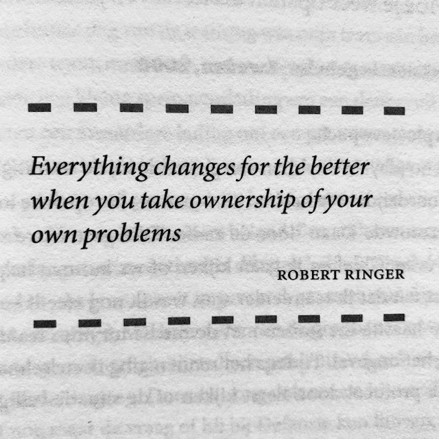 Everything changes for the better when you take ownership of your own problems by Robert Ringer. Uit niet te breken door Sander Aarts