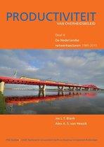 IPSE studies 4 - De Nederlandse netwerksectoren 1980-2015 Jos Blank Alex van Heezik IPSE studies 4 - De Nederlandse netwerksectoren 1980-2015 Productiviteit van Overheidsbeleid, deel 4