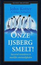 John Kotter Holger Rathgeber Onze ijsberg smelt! succesvol veranderen in moeilijke omstandigheden