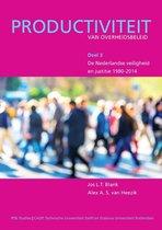 Jos Blank Alex van Heezik Productiviteit van Overheidsbeleid 3 - De Nederlandse Veiligheid en Justitie 1980-2014