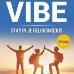 De Vibe Stap in je geluksmodus van Mark Verhees