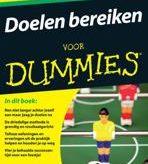 Doelen bereiken voor Dummies door Eddie van der Wereld