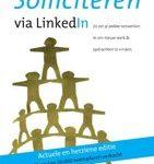 Aaltje Vincent Jacco Valkenburg Solliciteren via LinkedIn zo zet je online netwerken in om werk en opdrachten te vinden