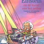 Anne de Graaf Klaas Kunst Einstein en de kunst van het zeilen praktijkboek over leiderschap en communicatie