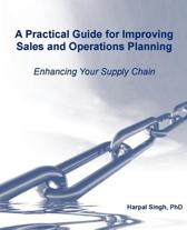 Harpal Singh A Practical Guide for Improving Sales and Operations Planning