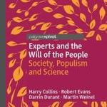 Harry Collins Robert Evans Experts and the Will of the People Society, Populism and Science
