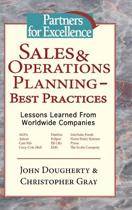 John Dougherty Christopher Gray Sales and Operations Planning Best Practices - Lessons Learned from Worldwide Companies