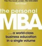 Josh Kaufman The Personal MBA A World-Class Business Education in a Single Volume