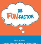 Judith Smits De FUNfactor Hoe je direct jouw eerste indruk versterkt en met plezier netwerkt!
