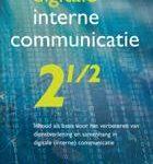 Luc de Ruijter Digitale interne communicatie 2 1:2 Tweedehands inhoud als basis voor het verbeteren van dienstverlening en samenhang in digitale (interne) communicatie