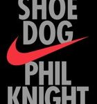 Phil Knight Phil Knight Shoe Dog A Memoir by the Creator of NIKE