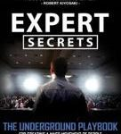 Russell Brunson Expert Secrets The Underground Playbook to Find Your Message, Build a Tribe, and Change the World