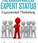 Scott a Gardner Recognized Expert Status Exponential Marketing