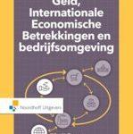 W. Hulleman A.J. Marijs Geld, internationale economische betrekkingen en bedrijfsomgeving