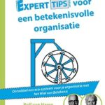 Experttips voor een betekenisvolle organisatie - Rolf van Haren, Peter Dalmeijer Experttips boekenserie