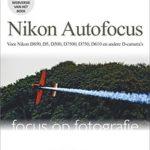 Nikon Autofocus Systemen - Dré de Man Focus op fotografie