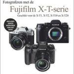 Werken met de Fuji X-T serie - Joke Beers-Blom Focus op fotografie