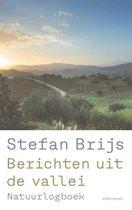 Berichten uit de vallei Stefan Brijs Berichten uit de vallei Natuurlogboek
