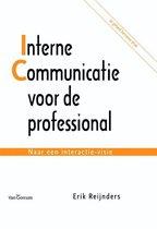 Erik Reijnders Eric Reijnders Interne communicatie voor de professional Ebook naar een interactie-visie