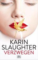 Karin Slaughter Verzwegen een Will Trent thriller