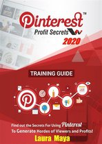 Laura Maya Pinterest Profit Secrets 2020 Training Guide