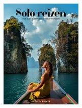 Liesbeth Rasker Solo reizen Hoe je in je eentje de wereld trotseert