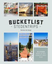 Marloes de Hooge Bucketlist stedentrips 25 steden waar je ooit geweest moet zijn