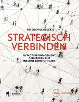Peter Op de Beeck Strategisch verbinden Impact en engagement genereren met interne communicatie