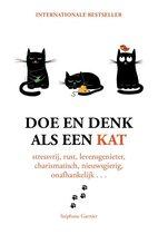 Stephane Garnier Laura Hawkins Doe en denk als een kat Stressvrij, rustig, levensgenieter, charismatisch, nieuwsgierig, onafhankelijk...