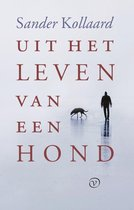 Uit het leven van een hond Bestseller Sander Kollaard Uit het leven van een hond
