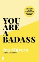 You are a badass Met gratis geschenk* Jen Sincero You are a badass Adviezen om je #lifegoals waar te maken