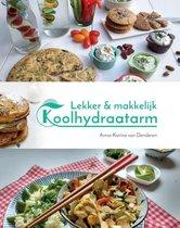 Anna-Karina van Denderen Lekker & makkelijk koolhydraatarm de allerlekkerste recepten voor een gezonde leefstijl