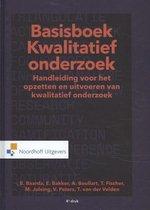 Ben Baarda Ester Bakker Basisboek Kwalitatief Onderzoek handleiding voor het opzetten en uitvoeren van kwalitatief onderzoek