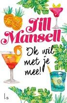 Jill Mansell Ik wil met je mee! Ebook