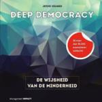 Deep Democracy De wijsheid van de minderheid Jitske Kramer