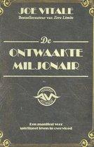 Joe Vitale De ontwaakte miljonair een manifest voor overvloed en spiritualiteit