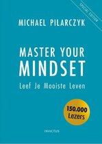 Michael Pilarczyk Master Your Mindset leef je mooiste leven