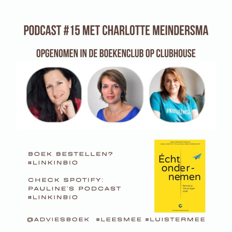 Podcast #15 met Charlotte Meindersma over haar boek Echt Ondernemen