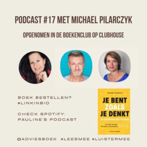 Podcast #17 met Michael Pilarczyk over zijn boek Je bent zoals je denkt