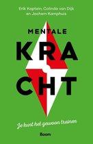 Podcast #24 Erik Kaptein, Colinda van Dijk en Jochem Kamphuis over hun boek Mentale Kracht