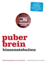 Puberbrein binnenstebuiten van Huub Nelis & Yvonne van Sark